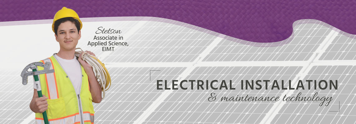 The Electrical Installation and Maintenance Technology (EIMT) program